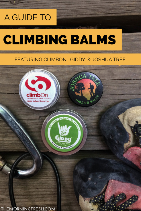 Climbing balm review with ClimbOn!, Joshua Tree, and Giddy.