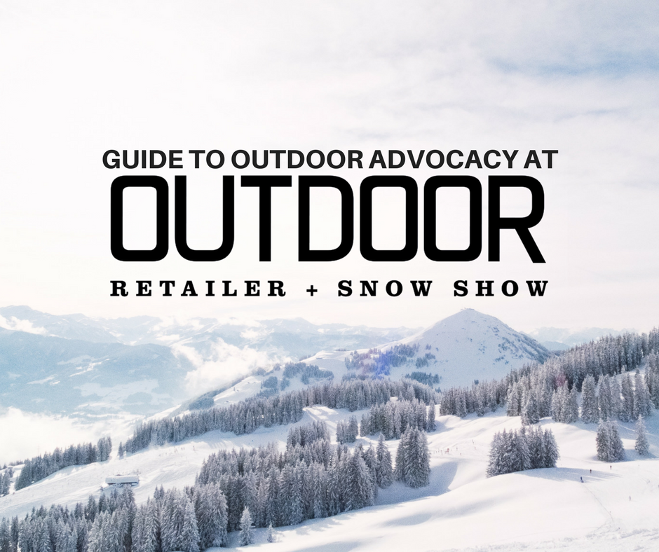 Guide to Outdoor Advocacy at Outdoor Retailer